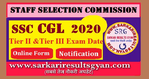 ssc cgl 2020 teir II & Teir III Exam Date