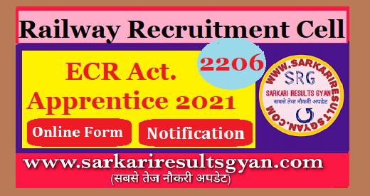 RRC ECR Railway Various Trade Apprentice Online Form 2021.